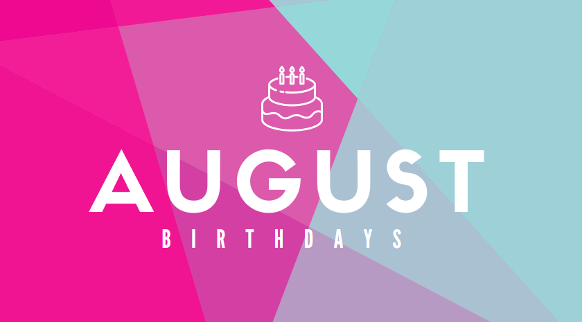 August Birthdays at ADC