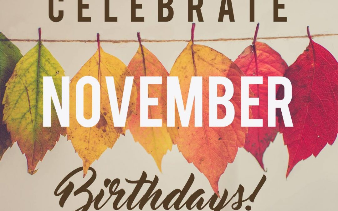 November Birthdays at ADC